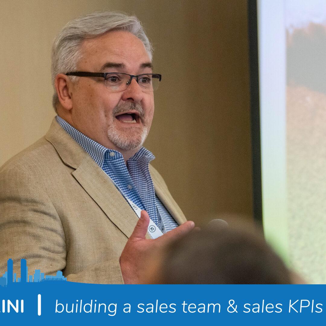 Mike Giamprini | Building a sales team & sales KPIs