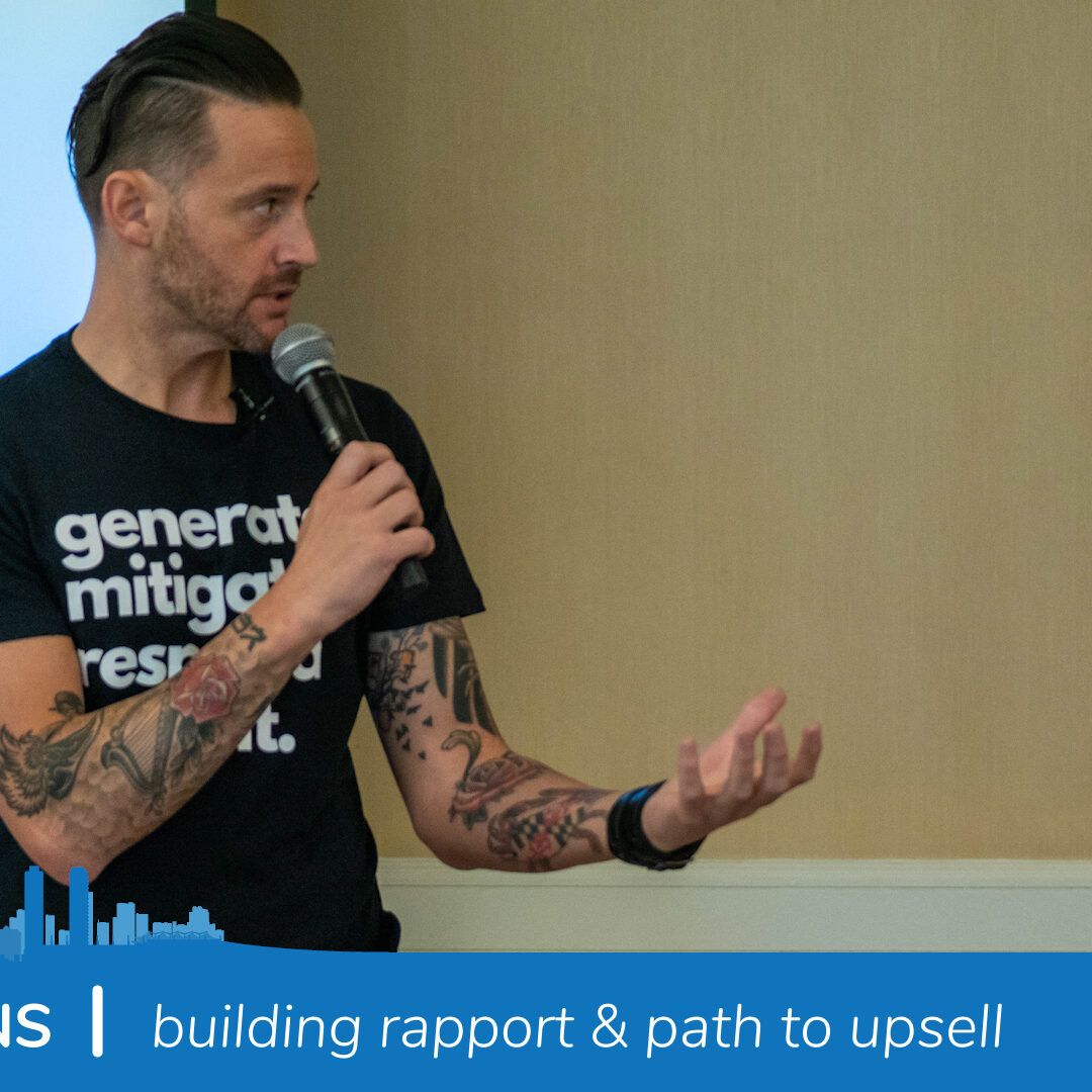 Todd Collins | Building rapport & path to upsell